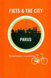 Fiets & The City - Fiets & The City: Parijs
