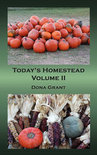 Today's Homestead Volume II