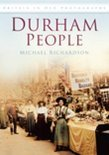 Durham People in Old Photographs