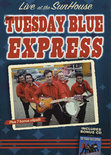 The Tuesday Blue Express - Live At The Sunhouse / The Tuesday