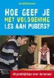 Hoe geef je met voldoening les aan pubers?