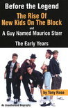 Before the Legend - the Rise Fall and Rise of New Kids on the Block (ebook)