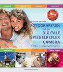 Beter & bewuster fotograferen met de digitale spiegelreflexcamera
