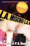 L. A. Mischief