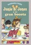 Junie B. Jones y Su Gran Bocota: (Spanish Language Edition of Junie B. Jones and Her Big Fat Mouth)