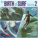Birth Of Surf Vol.2
