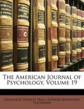 The American Journal Of Psychology, Volume 19