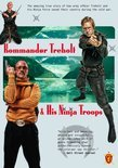 Kommandor Treholt & His Ninja Troops