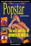 Popstar - The Rise And Fall Of Duwes De Wolff