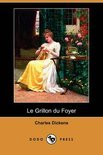 Le Grillon Du Foyer (Dodo Press)