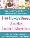 Het Dukan Dieet - Zoete Heerlijkheden