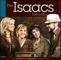 The Isaacs Naturally: An Almost A Cappella Collection