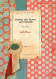 God op zijn woord vertrouwen / deel Werkboek