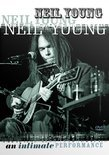 Neil Young - An Intimate Performance