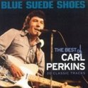 The Best Of Carl Perkins - Blue Suede Shoes:...