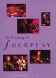 Fourplay - Evening Of  Vol . 1 & 2