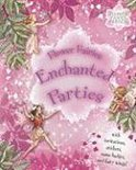 Flower Fairies Enchanted Parties [With StickersWith Name Badges, Invitations & Fairy Wings]