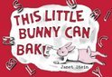 This Little Bunny Can Bake