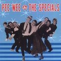 Pee Wee & The Specials