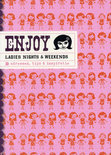 Enjoy Ladies Nights & Weekends
