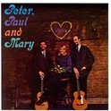 Peter, Paul & Mary (1st LP)
