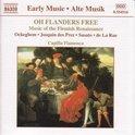 Early Music  Oh Flanders Free / Capilla Flamenca