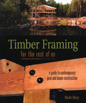 Timber Framing for the Rest of Us (ebook)