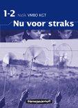 Nu voor straks / Deel 1 -2 VMBO KGT / deel Werkboek