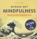 Werken met mindfulness / Basisoefeningen + CD