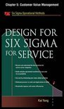 Design for Six Sigma for Service, Chapter 5 - Customer Value Management