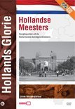 Hollands Glorie - Hollandse Meesters