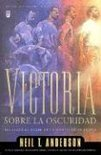 Victoria Sobre La Oscuridad: Victory Over the Darkness
