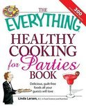 The Everything Healthy Cooking for Parties