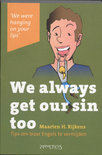 We always get our sin too (ebook)