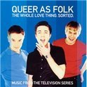 Queer As Folk- The Whole Love Thing. Sorted.