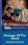Hostage Of The Hawk (Mills & Boon Vintage 90s Modern)