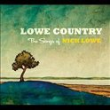 Lowe Country-The Songs Of Nick