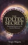 The Toltec Secret