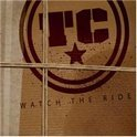 Tc - Watch The Ride