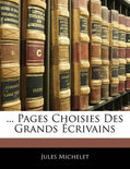 ... Pages Choisies Des Grands Crivains