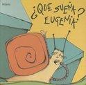 Que Suena Eugenia?