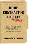 Home Contractor Secrets-Revealed