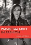 Paradigm shift in fashion