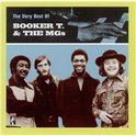 The Very Best Of Booker T. & The Mg