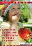 Alles over gezond eten en bewegen met baby en peuter