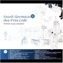 Saint Germain Des Pres Cafe Vol. 9
