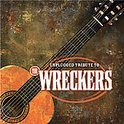 Unplugged Tribute to the Wreckers