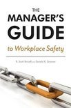 The Manager's Guide to Workplace Safety