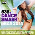 538 Dance Smash - Ibiza 2014