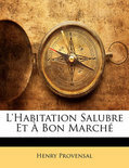 L'Habitation Salubre Et Bon March